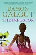 The Impostor ebook by Damon Galgut