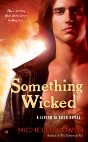 Something Wicked ebook by Michelle Rowen