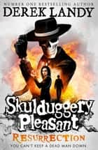 Resurrection (Skulduggery Pleasant, Book 10) ebook by