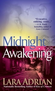 Midnight Awakening - A Midnight Breed Novel ebook by Lara Adrian