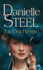 La Duchesse ebook by