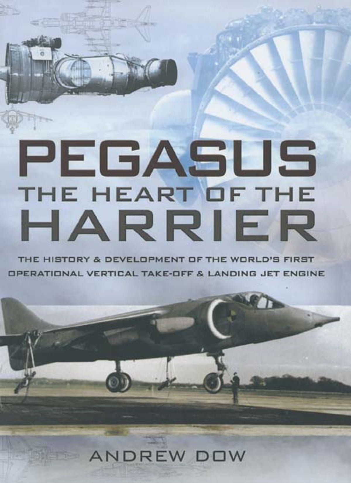Pegasus The Heart Of Harrier Ebook By Andrew Dow Engine Diagram 9781473817142 Rakuten Kobo