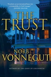 The Trust ebook by Norb Vonnegut