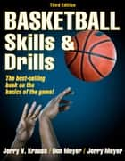 Basketball Skills & Drills, 3E ebook by Krause, Jerry V.