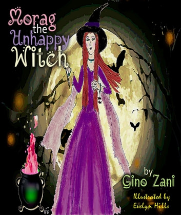 Morag the Unhappy Witch ebook by Gino Zani