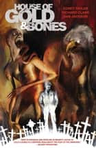 House of Gold & Bones ebook by Corey Taylor, Various