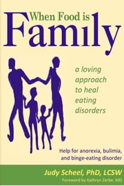 When Food is Family ebook by Judy Scheel
