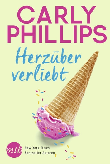 Herzüber verliebt eBook by Carly Phillips