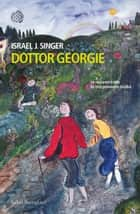 Dottor Georgie ebook by Monica Capuani, Israel J. Singer