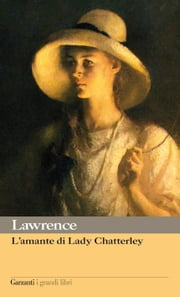 L'amante di Lady Chatterley ebook by David Herbert Lawrence