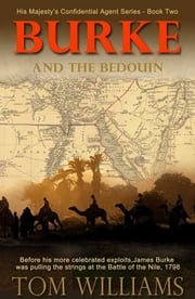 Burke and the Bedouin ebook by Tom Williams