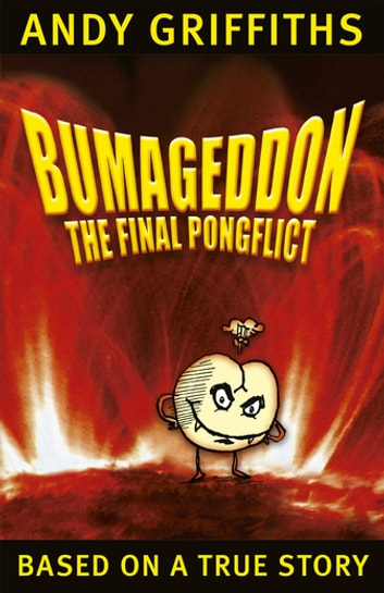 Bumageddon - The Final Pongflict ebook by Andy Griffiths