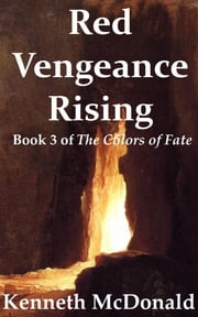 Red Vengeance Rising ebook by Kenneth McDonald