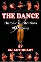 The Dance ebook by An Antiquary