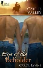 Eye of the Beholder ebook by Carol Lynne