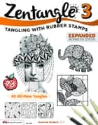 Zentangle 3: with Rubber Stamps ebook by Suzanne McNeill