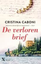 De verloren brief ebook by Cristina Caboni