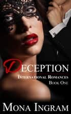 Deception ebook by Mona Ingram