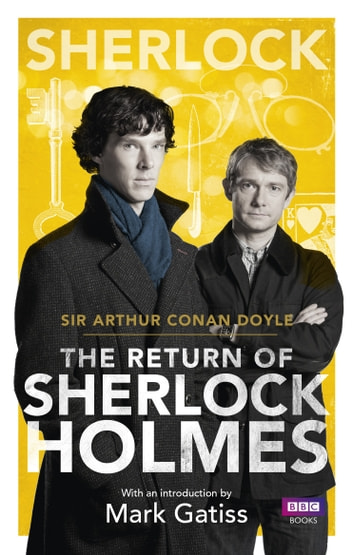 Sherlock: The Return of Sherlock Holmes eBook by Arthur Conan Doyle
