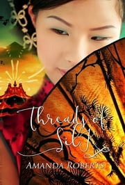 Threads of Silk ebook by Amanda Roberts