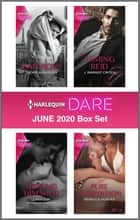 Harlequin Dare June 2020 Box Set ebook by Jackie Ashenden, Zara Cox, J. Margot Critch,...