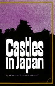 Castles in Japan ebook by Kobo.Web.Store.Products.Fields.ContributorFieldViewModel