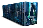 Cursed Lands: A Paranormal Romance, Urban Fantasy, and Dystopian Collection ebook by Emma Hamm, Nina Walker, Claire Luana,...