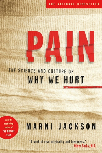Pain - The Science and Culture of Why We Hurt ebook by Marni Jackson