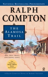 Ralph Compton The Alamosa Trail ebook by Ralph Compton,Robert Vaughan