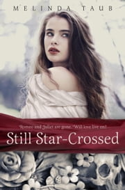Still Star-Crossed ebook by Melinda Taub