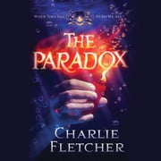 The Paradox audiobook by Charlie Fletcher