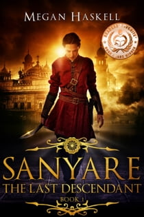 Sanyare: The Last Descendant ebook by Megan Haskell