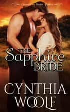 The Sapphire Bride ebook by Cynthia Woolf