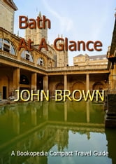 Bath At A Glance ebook by John Brown