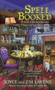 Spell Booked ebook by Joyce and Jim Lavene
