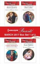 Harlequin Presents March 2017 - Box Set 1 of 2 - An Anthology 電子書 by Sharon Kendrick, Carol Marinelli, Dani Collins,...