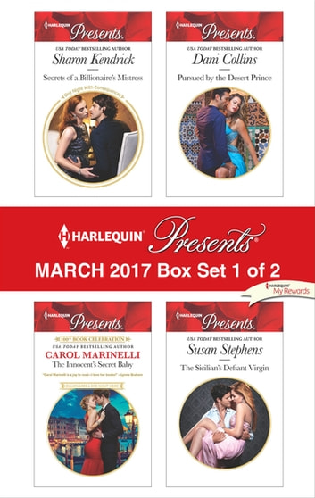 Harlequin Presents March 2017 - Box Set 1 of 2 - An Anthology 電子書 by Sharon Kendrick,Carol Marinelli,Dani Collins,Susan Stephens