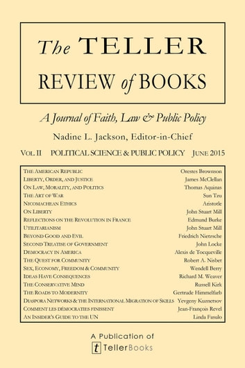The Teller Review of Books: Vol. II Political Science and Public Policy - The Teller Review of Books ebook by Nadine L. Jackson