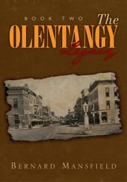 The Olentangy Legacy (Book 2) - Book Two ebook by Bernard Mansfield