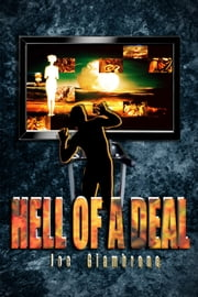 Hell of a Deal, A Supernatural Satire ebook by Joe Giambrone