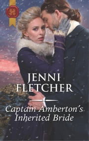 Captain Amberton's Inherited Bride ebook by Jenni Fletcher