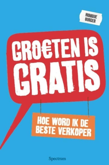 Groeten is gratis ebook by Monique Burger