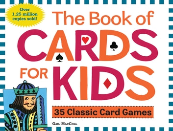 The Book of Cards for Kids ebook by Gail MacColl