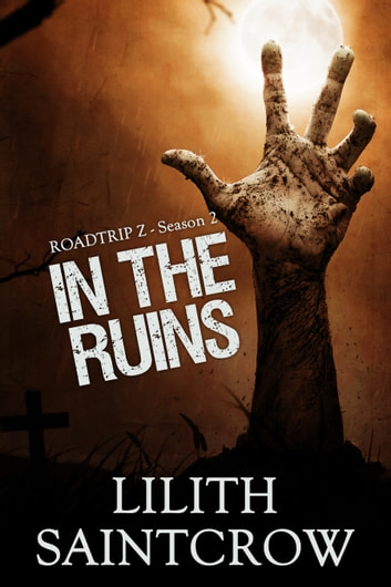 In the Ruins ebook by Lilith Saintcrow