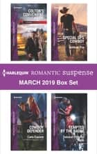 Harlequin Romantic Suspense March 2019 Box Set - An Anthology 電子書 by Jennifer Morey, Carla Cassidy, Deborah Fletcher Mello,...