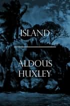 Island ebook by Aldous Huxley