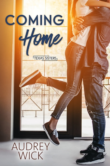 Coming Home ebook by Audrey Wick