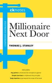CKnotes on the Millionaire Next Door - CKnotes ebook by dr. ck lin