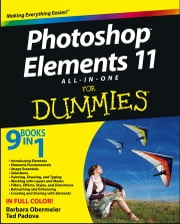 Photoshop Elements 11 All-in-One For Dummies ebook by Barbara Obermeier,Ted Padova