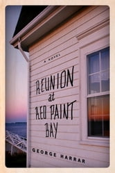 Reunion at Red Paint Bay ebook by George Harrar